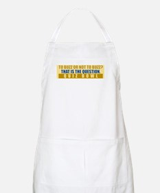 To Buzz or Not To Buzz Apron