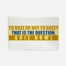 To Buzz or Not To Buzz Magnets