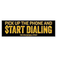 Pick Up The Phone Bumper Sticker