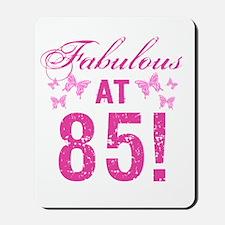 Fabulous 85th Birthday Mousepad