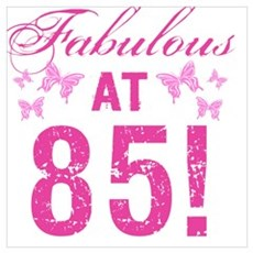 Fabulous 85th Birthday Poster