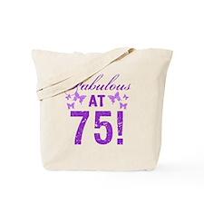 Fabulous 75th Birthday Tote Bag