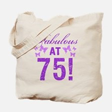 Fabulous 75th Birthday Tote Bag