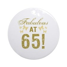 Fabulous 65th Birthday Round Ornament