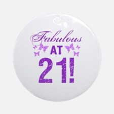 Fabulous 21st Birthday Round Ornament