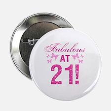 "Fabulous 21st Birthday 2.25"" Button"