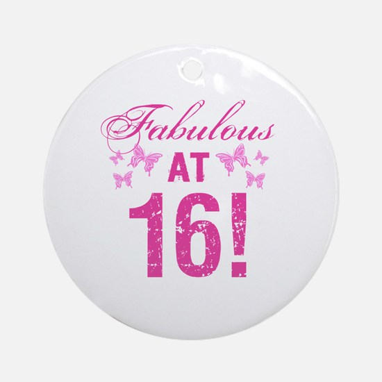 Fabulous 16th Birthday Round Ornament