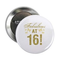 "Fabulous 16th Birthday 2.25"" Button"