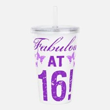 Fabulous 16th Birthday Acrylic Double-wall Tumbler