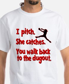 I PITCH, SHE CATCHERS Shirt
