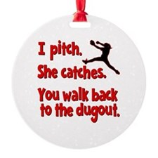 I PITCH, SHE CATCHERS Ornament