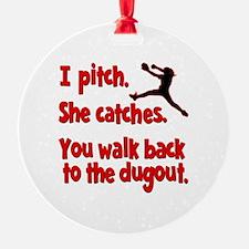 I PITCH, SHE CATCHERS Ornament