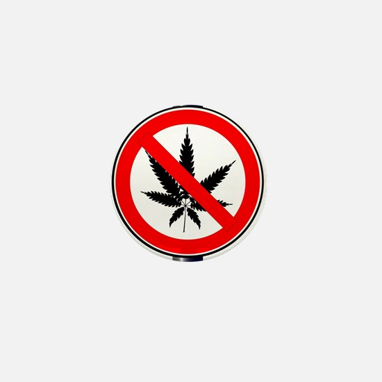 Weed Ban Sign Mini Button