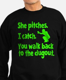SHE PITCHES, I CATCH Sweatshirt