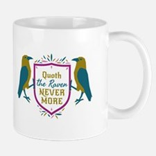 Quoth the Raven Nevermore Shield Sigil Mugs