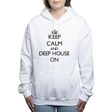 Keep Calm and Deep House Women's Hooded Sweatshirt