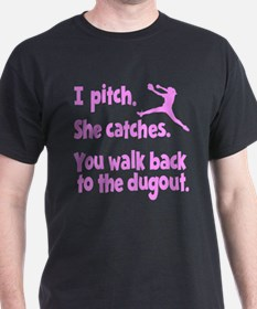 I PITCH, SHE CATCHERS T-Shirt
