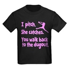 I PITCH, SHE CATCHERS T