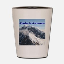Alaska is awesome: Alaska Range, USA Shot Glass