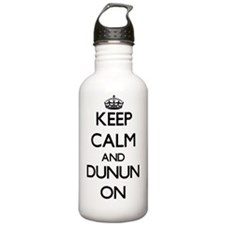 Keep Calm and Dunun ON Water Bottle