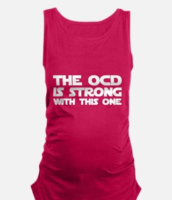 The OCD is Strong With This One Maternity Tank Top