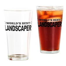 Worlds Best Landscaper Drinking Glass