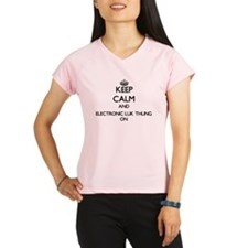 Keep Calm and Electronic L Performance Dry T-Shirt