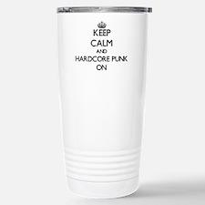 Keep Calm and Hardcore Travel Mug