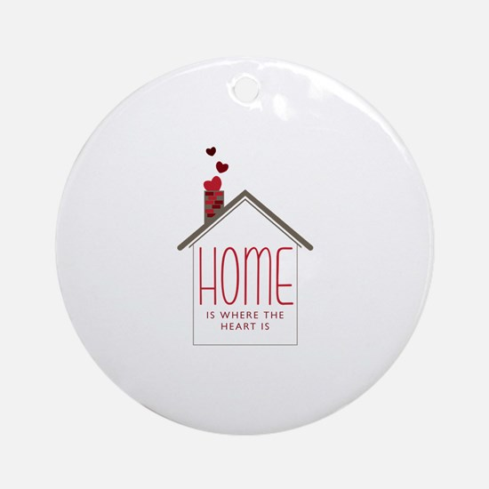 Home Is Where The Heart Is Ornament (Round)