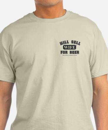 will sell wife for beer T-Shirt