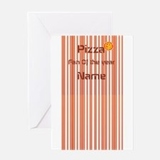 Funny Pizza Fan Greeting Card