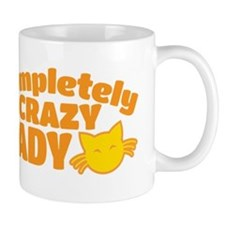 Completely crazy CAT LADY Mugs