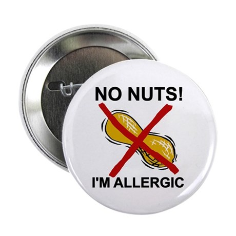"No Nuts I'm Allergic 2.25"" Button (10 pack)"