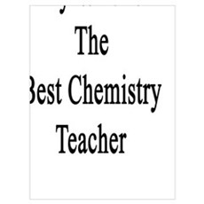 My Wife Is The Best Chemistry Teacher  Poster