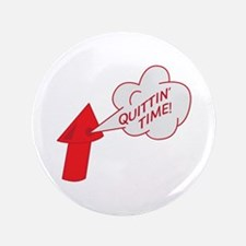 Quitting time whistle Button