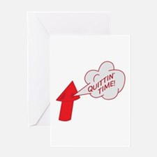 Quitting time whistle Greeting Cards