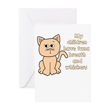 CAT - MY CHILDREN HAVE TUNE BREATH Greeting Cards