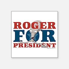 """Roger for President Square Sticker 3"""" x 3"""""""