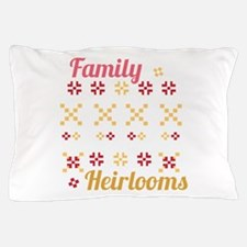 Family Heirlooms Pillow Case