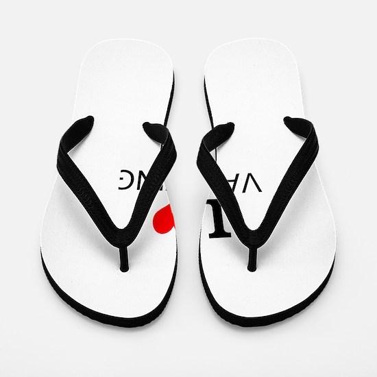 I Love Vaulting Flip Flops