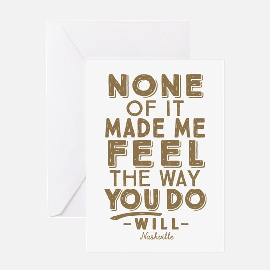 Feel The Way You Do Nashville Greeting Cards