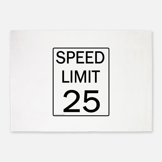Speed Limit-25JPG.jpg 5'x7'Area Rug