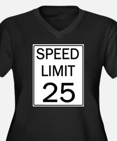 Speed Limit-25JPG.jpg Plus Size T-Shirt