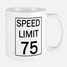 Speed Limit-75.jpg Mugs