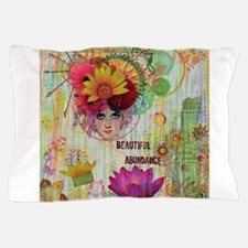 Beautiful Abundance Pillow Case