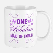 One Fabulous Maid Of Honor Mug