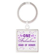One Fabulous Maid Of Honor Square Keychain