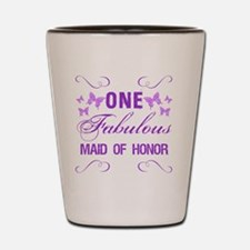 One Fabulous Maid Of Honor Shot Glass