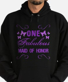One Fabulous Maid Of Honor Hoodie (dark)