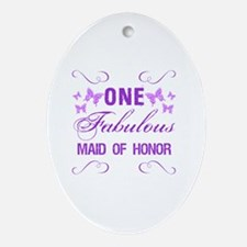 One Fabulous Maid Of Honor Oval Ornament
